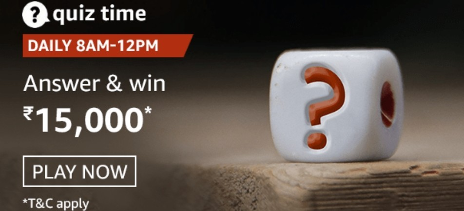 AMAZON QUIZ CONTEST: 13 JAN, 2021 - ANSWER TODAY FOR THE QUESTIONS AND GET A CHANCE TO WIN AMAZON PAY BALANCE RS.15000